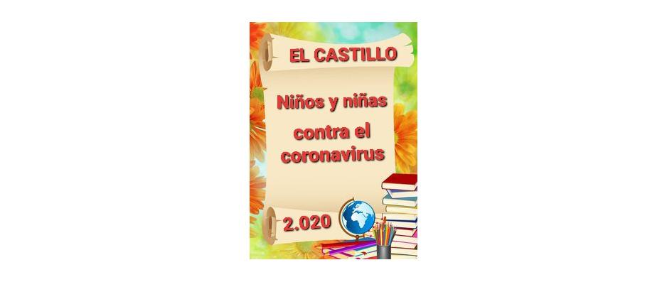 NIÑOS Y NIÑAS DEL CASTILLO CONTRA EL CORONAVIRUS