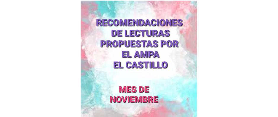 RECOMENDACIONES DE LECTURAS DEL MES DE NOVIEMBRE PROPUESTAS POR NUESTRA AMPA «EL CASTILLO»