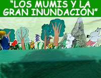 LOS MUMIS Y LA GRAN INUNDACIÓN